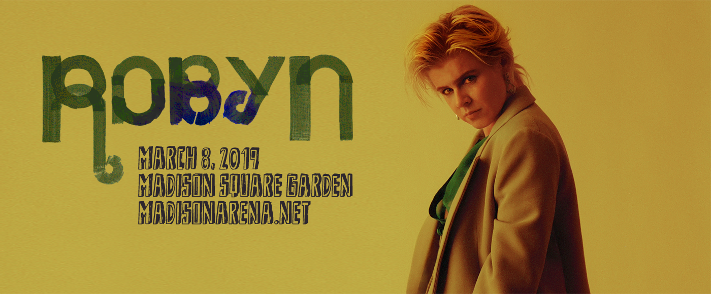Robyn at Madison Square Garden