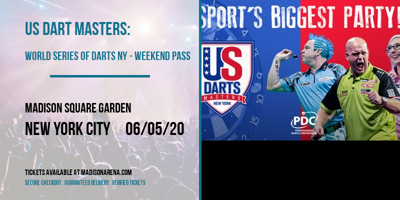 US Dart Masters: World Series Of Darts NY - Weekend Pass at Madison Square Garden
