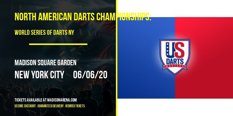 North American Darts Championships: World Series of Darts NY at Madison Square Garden