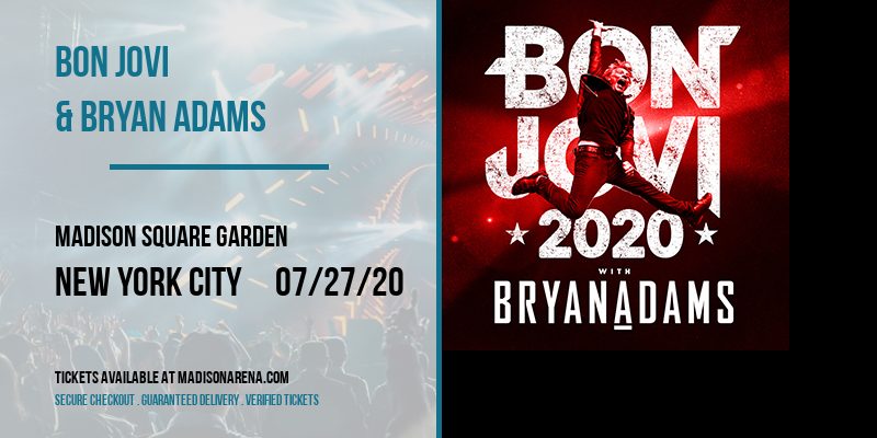 Bon Jovi & Bryan Adams at Madison Square Garden