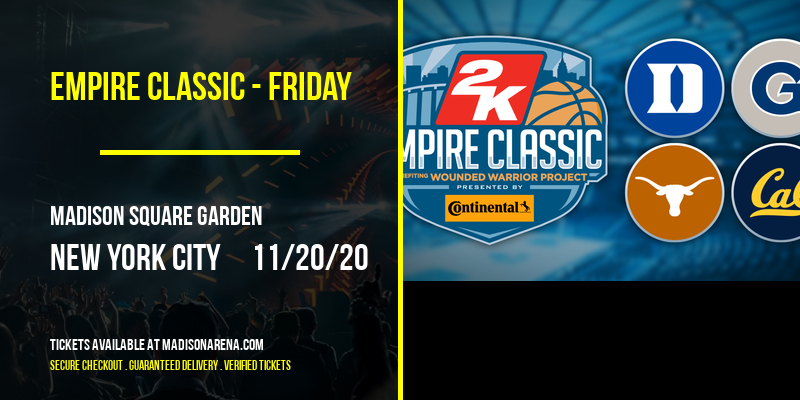 Empire Classic - Friday at Madison Square Garden