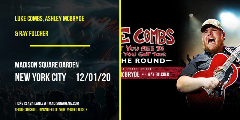 Luke Combs, Ashley McBryde & Ray Fulcher at Madison Square Garden