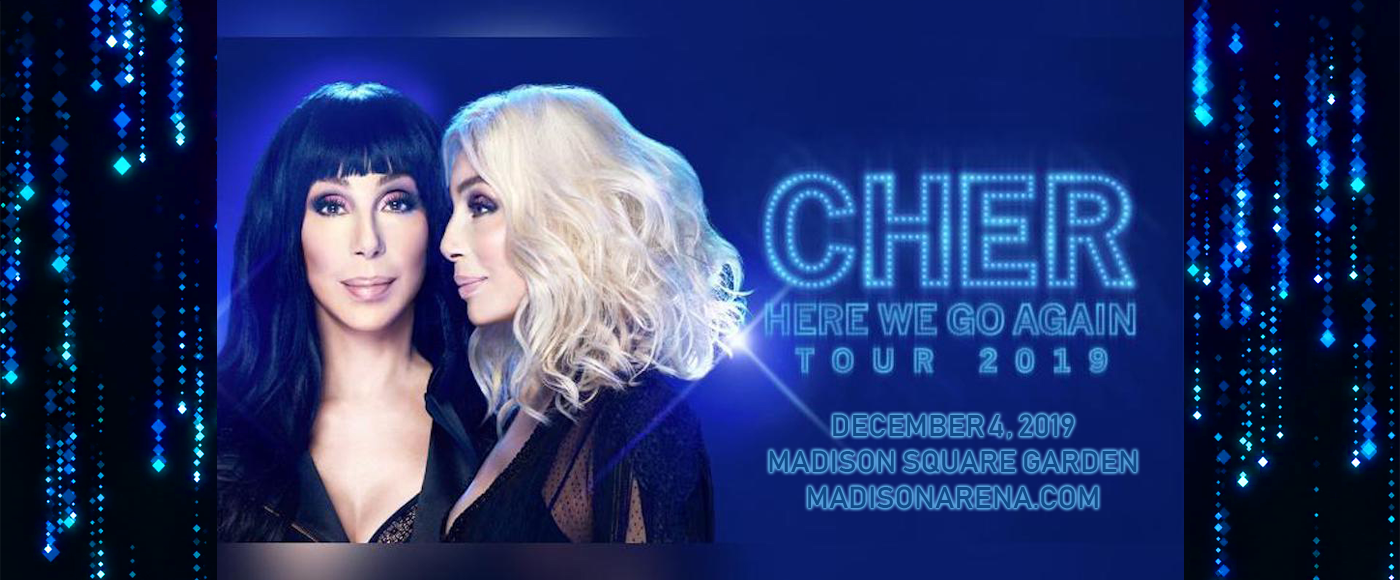 Cher at Madison Square Garden