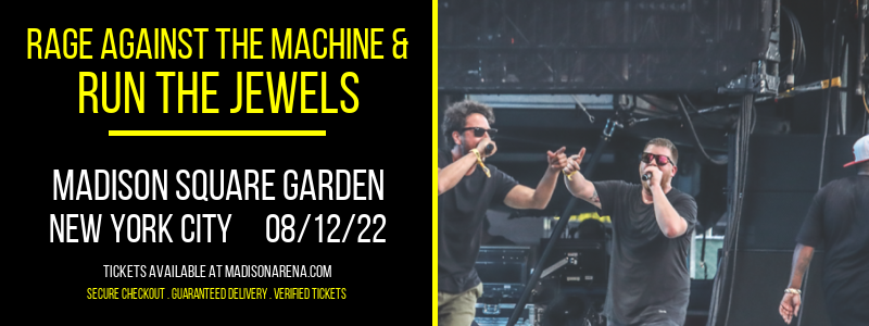 Rage Against The Machine & Run The Jewels at Madison Square Garden